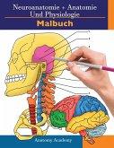 Neuroanatomie + Anatomie und Physiologie Malbuch
