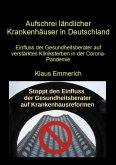 Aufschrei ländlicher Krankenhäuser in Deutschland (eBook, ePUB)