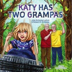 Katy Has Two Grampas (eBook, ePUB) - Lyford, Julie Schanke; Schanke, Robert A.