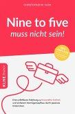 Nine-to-five muss nicht sein! (eBook, ePUB)