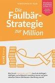 Die Faulbär-Strategie zur Million (eBook, ePUB)