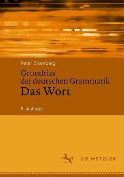 Grundriss der deutschen Grammatik (eBook, PDF) - Eisenberg, Peter