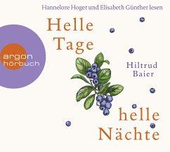 Helle Tage, helle Nächte, 6 Audio-CDs (Restauflage) - Baier, Hiltrud