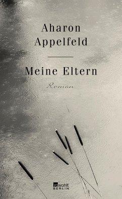Meine Eltern (Mängelexemplar) - Appelfeld, Aharon