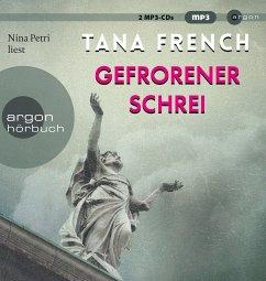 Gefrorener Schrei / Mordkommission Dublin Bd.6 (2 MP3-CDs) (Restauflage) - French, Tana