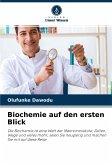 Biochemie auf den ersten Blick