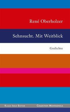 Sehnsucht. Mit Weitblick (eBook, ePUB)