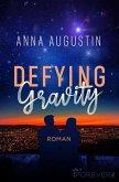 Defying Gravity (eBook, ePUB)