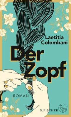 Der Zopf (Mängelexemplar) - Colombani, Laetitia