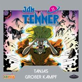 Jan Tenner - Der neue Superheld - Folge 11: Tanjas großer Kampf (MP3-Download)