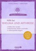 Hilfe bei Rheuma und Arthrose (Mängelexemplar)