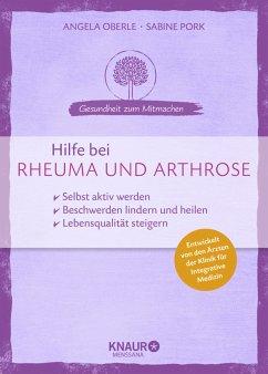 Hilfe bei Rheuma und Arthrose (Mängelexemplar) - Oberle, Angela;Pork, Sabine