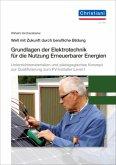 Grundlagen der Elektrotechnik für die Nutzung Erneuerbarer Energien