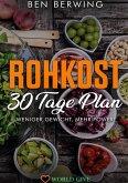 Rohkost 30 Tage Plan (eBook, ePUB)