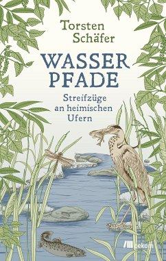 Wasserpfade (eBook, PDF) - Schäfer, Torsten