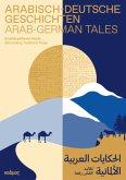 Arabisch-Deutsche Geschichten. Arab-German Tales.