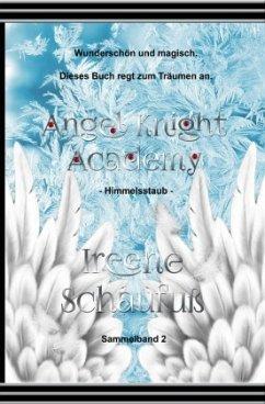 Angel Knight Academy 2 Himmelsstaub - Schaufuß, Ireene