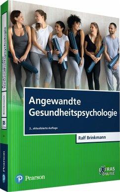Angewandte Gesundheitspsychologie - Brinkmann, Ralf