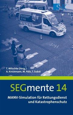 MANV-Simulation für Rettungsdienst und Katastrophenschutz - Knickmann, Andreas; Pütz, Michael; Subat, Timo
