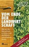 Vom Ende der Landwirtschaft (eBook, ePUB)