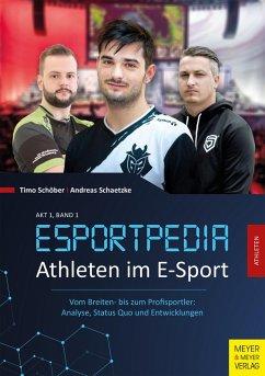 Athleten im E-Sport (eBook, PDF) - Schöber, Timo; Schaetzke, Andreas