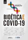 Bioética e covid-19 (eBook, ePUB)