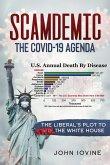 Scamdemic - The COVID-19 Agenda
