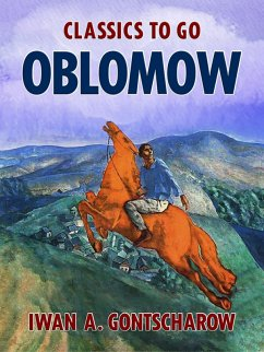 Oblomow (eBook, ePUB) - Gontscharow, Iwan A.