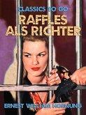 Raffles als Richter (eBook, ePUB)