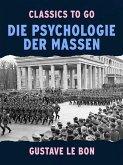 Die Psychologie der Massen (eBook, ePUB)