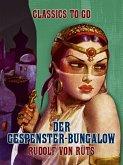 Der Gespenster Bungalow (eBook, ePUB)