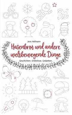 Hasenbrot und andere weltbewegende Dinge (eBook, ePUB)