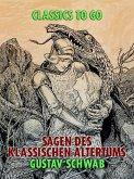 Sagen des klassischen Altertums (eBook, ePUB)