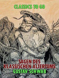 Sagen des klassischen Altertums (eBook, ePUB) - Schwab, Gustav