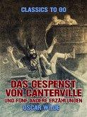 Das Gespenst von Canterville und fünf andere Erzählungen (eBook, ePUB)