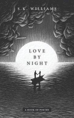 Love by Night (eBook, ePUB) - Williams, Sk