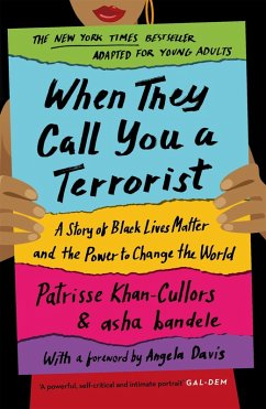 When They Call You a Terrorist (eBook, ePUB) - Khan-Cullors, Patrisse; Bandele, Asha