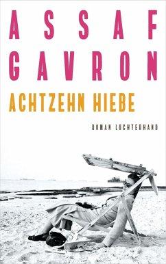 Achtzehn Hiebe (Restauflage) - Gavron, Assaf