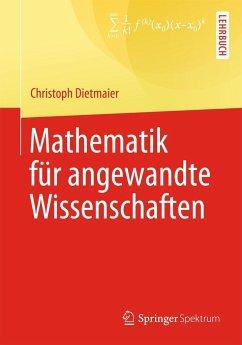 Mathematik für angewandte Wissenschaften (Restauflage) - Dietmaier, Christopher
