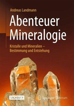 Abenteuer Mineralogie (Restauflage) - Landmann, Andreas