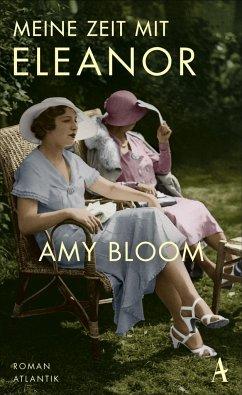 Meine Zeit mit Eleanor (Mängelexemplar) - Bloom, Amy