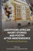 Lusophone African Short Stories and Poetry after Independence (eBook, ePUB)