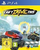 Can't Drive This (PlayStation 4)