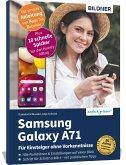 Samsung Galaxy A71- Für Einsteiger ohne Vorkenntnisse