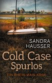 Cold Case Spurlos