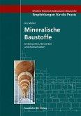 Mineralische Baustoffe.