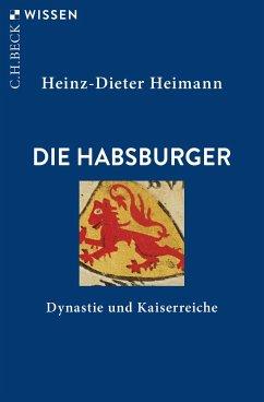 Die Habsburger - Heimann, Heinz-Dieter