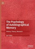 The Psychology of Autobiographical Memory