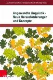 Angewandte Linguistik - Neue Herausforderungen und Konzepte