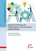 Kompetenzanerkennung und Validierungspraxis in der Erwachsenen- und Weiterbildung